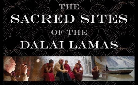 THE SACRED SITES OF THE DALAI LAMAS (Michael Wiese Productions)