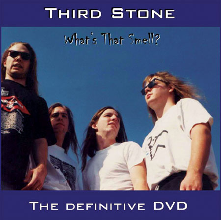 THIRD STONE: WHAT'S THAT SMELL? (© Third Stone)